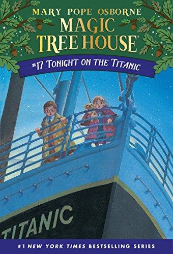 Tonight on the Titanic (Magic Tree House (R))の詳細を見る