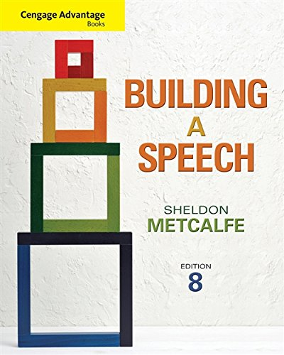 Download Building A Speech: Cengage Advantage Edition (Cengage Advantage Books) 1111348375