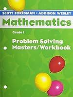 Scott Foresman Math 2004 Problem Solving Masters/Workbook Grade 1