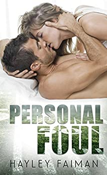 Personal Foul (Forbidden Love Book 1) by [Faiman, Hayley]