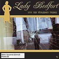 Lady Bedfort 71. Die toedlichen Tricks