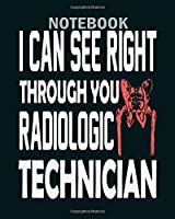 Notebook: radiologic technician s - 50 sheets, 100 pages - 8 x 10 inches