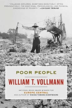 [Vollmann, William T.]のPoor People