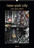 New York City - Color Glow Edition (Wandkalender 2019 DIN A3 hoch): Glamouroeser Fotokunst-Kalender der atemberaubendsten Stad..