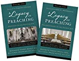 A Legacy of Preaching: Two-Volume Set---Apostles to the Present Day: The Life, Theology, and Method of History's Great Preachers