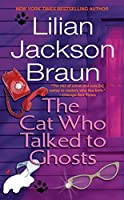 The Cat Who Talked to Ghosts (Cat Who...)