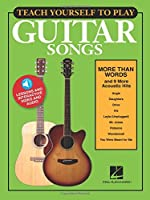 Teach Yourself to Play Guitar Songs: More Than Words and 9 More Acoustic Hits