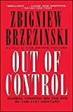 Out of Control: Global Turmoil on the Eve of the 21st Century (English Edition)