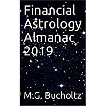 Financial Astrology Almanac 2019