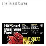 The Talent Curse