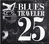 25 [2 CD] by Blues Traveler (2012-03-06)