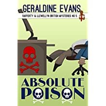 Absolute Poison: British Detectives (Rafferty & Llewellyn Book 5)