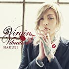 Virgin Vibration[初回限定盤A]()