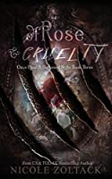 Of Rose and Cruelty (Once Upon a Darkened Night)