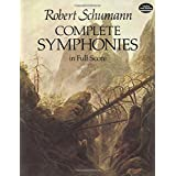 Schumann: Complete Symphonies in Full Score