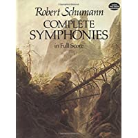 Schumann: Complete Symphonies in Full Score