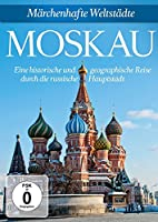 Marchenhafte Weltstadte: Moska [DVD] [Import]