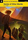 Penguin Active Reading: Level 2 Stories of Other Worlds (CD-ROM Pack) (Penguin Active Reading (Graded Readers))