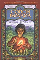 The Conch Bearer (Brotherhood of the Conch)