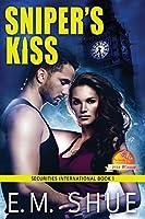 Sniper's Kiss: A Securities International Novel