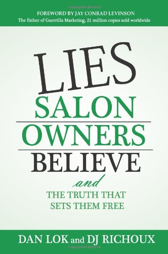 Download Lies Salon Owners Believe: And the Truth That Sets Them Free 1599322706