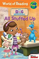 World of Reading: Doc McStuffins: All Stuffed Up: Pre-Level 1