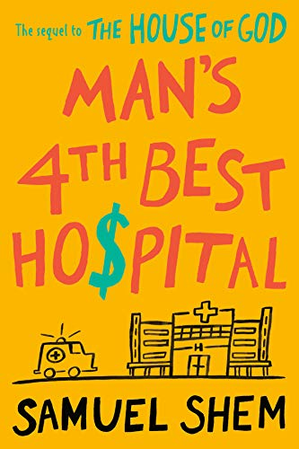 Man's 4th Best Hospital (English Edition)