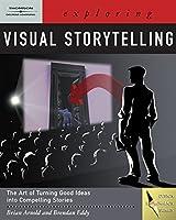 Exploring Visual Storytelling (Exploring (Delmar))