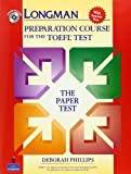Longman Preparation Course for the TOEFL :  Test Paper Test  Student Book with CD-ROM and Answer Key (Go for English)