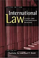 International Law: Classic and Contemporary Readings by Unknown(2008-11-30)
