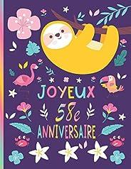 JOYEUX 58e ANNIVERSAIRE: Cadeau Paresseux Pour 58 ANS - Un Beau Carnet De Notes