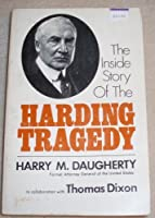 The Inside Story of the Harding Tragedy