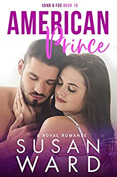 American Prince: A Royal Romance (Sand & Fog Series Book 10) by [Ward, Susan]