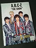 ABC座 2015 THE SHOW パンフレット ★ A.B.C-Z 橋本良亮 戸塚祥太 塚田僚一 ジャニーズグッズ