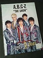 ABC座 2015 THE SHOW パンフレット ★ A.B.C-Z 橋本良亮 戸塚祥太 塚田僚一 ジャニーズグッズ