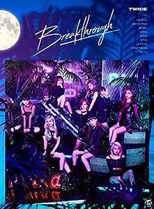 【メーカー特典あり】 Breakthrough (初回限定盤A)(ICカードステッカー(9種ランダムうち1種)付)