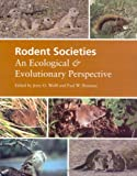 Rodent Societies: An Ecological & Evolutionary Perspective 画像