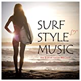 Amazon.co.jpSURF STYLE MUSIC - An Ocean Love Melody -