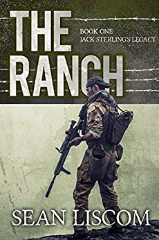 The Ranch: Jack Sterlings Legacy (The Legacy Series Book 1) by [Liscom, Sean]