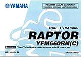 Yamaha Factory Owners Manual / 2001yfm660rncl Raptor / PT # lit-11626–14–21
