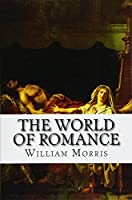 The World of Romance: Being Contributions to the Oxford and Cambridge Magazine, 1856