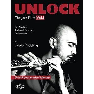 Unlock: The Jazz Flute Vol.I