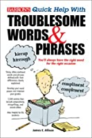 Barron's Quick Help With Troublesome Words & Phrases