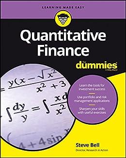 Quantitative Finance For Dummies by [DPhil, Steve Bell]
