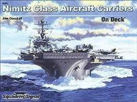 Nimitz Class Aircraft Carriers on Deck (Walk Around/On Deck)