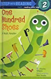 One Hundred Shoes: A Math Reader (Step Into Reading, Step 1)