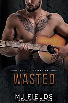 Wasted: Falcon Brothers (Steel Country Book 3) by [Fields, MJ]