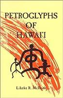 Petroglyphs of Hawaii