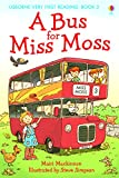 A Bus for Miss Moss (Usborne Very First Reading)