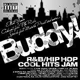 バディ!~R&B HIP HOP クール・ヒッツ・ジャム~ ユーチューブ 音楽 試聴